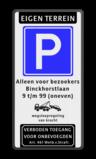Parkeerbord Eigen terrein of privéterrein + RVV E04 + 3 vrij invoerbare tekstregels + wegsleepregeling +Verboden toegang Parkeerbord 500x1000mm et-E04-2txt-wsr-vt461 privé terrein, verboden, wegsleepregeling, 461