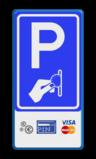 Verkeersbord RVV BW111 - Betaald parkeren + pictogrammen Wit / blauwe rand, (RAL 5017 - blauw), BW111, Cash - Pin - Creditcard