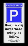 Parkeerbord Eigen terrein + RVV E04 + 3 vrij invoerbare tekstregels +wegsleepregeling Parkeerbord 400x800mm et-E04-3txt-wsr parkeren, wegslepen, eigen terrein, priveterrein,  parkeren,  eigen tekst, E4