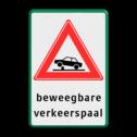 Verkeersbord RVV J39 - Vooraanduiding verkeerspaal + ondertekst Wit / groene rand, (RAL 6024 - groen), J39 - beweegbare verkeerspaal, beweegbaar, poller, bollard