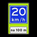 Verkeersbord Adviessnelheid na 100 meter is 20 km/h Verkeersbord RVV A04-xx - OB401-xxx - Adviessnelheid, na 100 meter Fluor geel-groen / zwarte rand, (RAL 9005 - zwart), A04-20 (adviessnelheid), Onderbord OB401 - afstand invoeren, advies snelheid