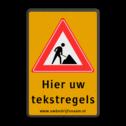 Tekstbord J16 + WIU geel/zwart 3 regelig Tekstbord, WIU bord, tijdelijke verkeersmaatregelen, werk langs de weg, omleidingsborden, tijdelijk bord, werk in uitvoering, 3 regelig bord, J16