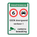 Verkeersbord A01 + C06 + txt Wit / groene rand, (RAL 6024 - groen), Privéterrein, A01- vrij invoerbaar, C06, GEEN doorgaand, verkeer !, Camerabewaking