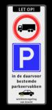 Verkeersbord ARD RVV C07 + E01 + OB206 en wielklemregeling Wit / zwarte rand, (RAL 9005 - zwart), LET OP! (banner), C07, E01, ma t/m vr, 06 - 10 h,  Wielklem + txt