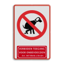 Informatiebord Hond G + Verboden toegang art. 461. Informatiebord 300x450mm Hond G-vt461 eigen terrein, honden, poepen, hondenborden, hondenverbod