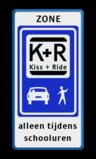 Informatiebord zone KISS & RIDE - halen en brengen + ondertekst Wit / blauwe rand, (RAL 5017 - blauw), ZONE, L52 Kiss + Ride / picto, alleen tijdens, schooluren