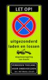 Stopverbod met eigen tekst - wegsleepregeling - Verboden toegang Art 461 laden en lossen, kleurenblinden, uitgezonderd, kleurenblinden, Wegsleepregeling + txt, Verboden toegang
