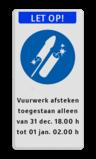 Vuurwerkbord Vuurwerk toegestaan Vuurwerkbord + banner + tekst Vuurwerk, vuurwerkbord, toegestaan, verboden, tekst, zone, let op!