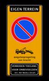 Parkeerverbod Eigen terrein + RVV E01 + wegsleepregeling +verboden toegang Parkeerverbod RVV E01 + wegsleepregeling + verboden toegang Art. 461 verboden toegang artikel 461, eigen terrein, parkeerterrein, wegsleepregeling, parkeerverbod, E1,