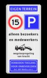 Informatiebord Eigen terrein + RVV A01 + RVV E04 + 3 vrij invoerbare tekstregels Informatiebord EIGEN TERREIN - Snelheid - parkeren - eigen tekst - Art. 461 privé terrein, verboden
