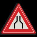 Verkeersbord Rijbaanversmalling aan beide zijden van de weg Verkeersbord RVV J17 - Vooraanduiding rijbaanversmalling aan 2 zijden J17 let op, pas op, versmalling, obstakel, vernauwing, J17