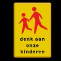 Verkeersbord RVV L303 denk aan onze kinderen let op, pas op, spelende kinderen, school, L303