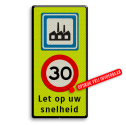 Verkeersbord Industrieterrein + maximumsnelheid + tekst Verkeersbord Industrieterrein + A1 + 2txt matig uw snelheid, A1, eigen terrein