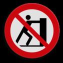 Veiligheidspictogram Verboden om op de lepels te staan Veiligheidspictogram - Verboden te duwen - P017  Lepels