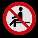 Product Niet op de lepels zitten Veiligheidspictogram - Verboden te zitten - P018 Lepels, zitten, liggen, niet neerzitten, niet gaan zitten