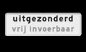 Verkeersbord RVV OBD - uitgezonderd + eigen tekst eigen tekst, zelf invullen, OB102, uitgezonderd