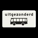 Verkeersbord Onderbord - Uitgezonderd bussen Verkeersbord RVV OB62 - Onderbord - Uitgezonderd bussen OB062 uitgezonderd, uitzondering, bus, touringcar, wit bord, OB62