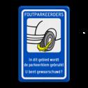 Parkeerbord FOUTPARKEERDERS, wielklem Parkeerbord RVV OV0412 - wielklem wielklem, parkeerklem