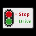 Informatiebord t.b.v. automatische poort STOP - DRIVE  Automatisch hekwerk, verkeerslicht, poort, wachten op groen
