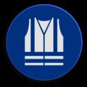 Veiligheidspictogram - Veiligheids vest dragen verplicht - M015 NEN7010, veiligheidspictogram