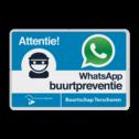 WhatsApp Attentie Buurtpreventie verkeersbord + Logo / Beeldmerk - L209wa L209 Whats App, WhatsApp, watsapp, preventie, attentie, buurt, L209