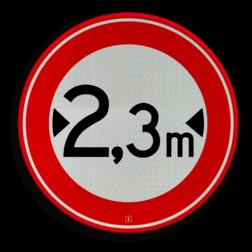 Verkeersbord Gesloten voor voertuigen en samenstellingen van voertuigen die, met inbegrip van de lading, breeder zijn dan op het bord is aangegeven Verkeersbord RVV C18-... - Gesloten voor te brede voertuigen C18 verbodsbord, verboden, breedte, C18, breed