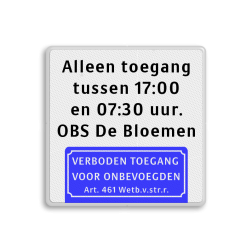 Informatiebord Verboden toegang + vrij invoerbare tekstregels Informatiebord - eigen tekst - verboden toegang Art.461 eigen terrein, zonsopgang, ondergang, tijd,