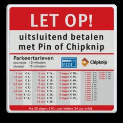 Informatiebord 600x600mm full-colour Parkeertarieven logobord, eigen ontwerp, schoolplein, speciale borden, chipknip, pin betaling