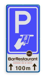 Verkeersbord Betaalde parkeergelegenheid, geen contant geld automaat Verkeersbord RVV BW112 betaald parkeren Chipknip + 3 txt stoep, parkeerplek, parkeerplaats, betaald, parkeren