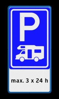 Verkeersbord Parkeerplaats campers met uitzondering of beperking. Parkeergelegenheid alleen bestemd voor voertuigcategorie, of groep voertuigen, die op het bord is aangegeven Verkeersbord RVV E08n + 3 txt - Parkeerplaats campers + beperking E08n-OB201p camping, camper, kamperen,