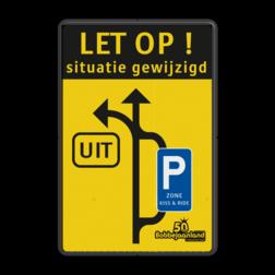 Verkeersbord Situatie gewijzigd België - Bobbejaanland Verkeersbord situatie gewijzigd - UIT - E9 zone kiss&ride - België Fluor geel / zwarte rand, (RAL 9005 - zwart), Let op!, C1, E9, belgie