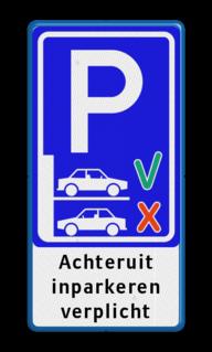 Parkeerbord Achteruit inparkeren verplicht Parkeerbord - Achteruit inparkeren verplicht BT21 Wit / blauwe rand, (RAL 5017 - blauw), Exx_achteruit parkeren, Achteruit, inparkeren, verplicht