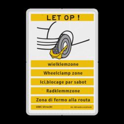 Informatiebord LET OP ! wielklemzone Informatiebord OV0412_2 LET OP! Wielklem - diverse talen wielklem, parkeerklem