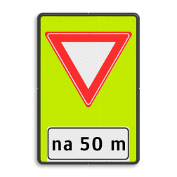 Verkeersbord U nadert een voorrangsweg, verleen voorrang aan de bestuurders op de kruisende weg Verkeersbord RVV B06-xx - OB401-xxx - Voorrangsweg - FLUOR - afstandsaanduding B06OB401 Fluor geel-groen, A04-20 (adviessnelheid), Onderbord OB401 - afstand invoeren, voorrang, verlenen, geven, verleen, kruising, kruispunt