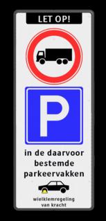 Verkeersbord ARD RVV C07 + E04 + OB206 en wielklemregeling Wit / zwarte rand, (RAL 9005 - zwart), LET OP! (banner), C07, E01, ma t/m vr, 06 - 10 h,  Wielklem + txt