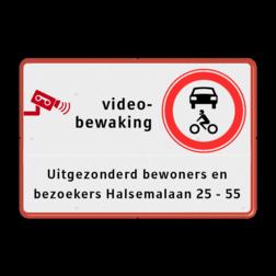 Camerabewaking toegang voor bezoekers Wit / rode rand, (RAL 3020 - rood), Videobewaking, C12, Uitgezonderd bewoners en, bezoekers Halsemalaan 25 - 55