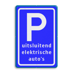 Verkeersbord Parkeren - uitsluitend elektrische auto's - BE04c BE04c Parkeerbord, parkeerplaats, eigen plaats, parkeren, RVV E04, p bord, BW101 SP19 - autolaadpunt, autolaadpunt, oplaadpalen, oplaadpaal, BE04, elektrisch, Opladen, Laadpaal