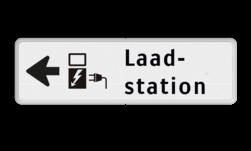 Routebord pijl links - Laadstation + eigen tekst routebord, camping, eigen terrein, bezoekers