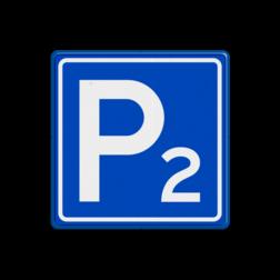 Verkeersbord - Parkeergelegenheid met nummer parkeerplaats, E4 met een nummer