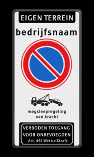 Product Eigen terrein + naam + RVV E01 + picto + verboden toegang Eigen terrein + naam + RVV E01  + picto + verboden toegang Eigen terrein, naam, RVV E01, picto,  verboden toegang, bedrijfsnaam, verbod, parkeren, prive