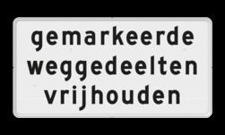 Verkeersbord Onderbord - gemarkeerde weggedeelten vrijhouden Verkeersbord RVV OBD14 - Onderbord - Gemarkeerde weggedeelten vrijhouden OBD14 wit bord, OBD14, Diversen, Brug, J15, J37, gemarkeerde weggedeelten vrijhouden