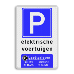 Parkeerbord ET-naam + RVV E04 + onderblok wit parkeerbord, eigen terrein, RVV E04, parkeren,  laadtarieven, elektrische voeruigen