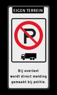 Verkeersbord RVV E 201 - parkeerverbod vrachtverkeer + eigen tekst parkeren, eigen tekst, E4, verboden te parkeren, vrachtwagens en bussen