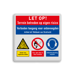 Veiligheidsbord   3 symbolen + banners Wit, (RAL 9016 - wit), PAS OP!, Terrein betreden op eigen risico, Verboden toegang Art 461, , W002 - Gevaar voor explosieve stoffen, P003 - Vuur, open vlam en roken verboden, M003 - Gehoorbescherming verplicht