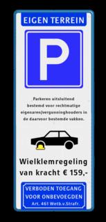Parkeerbord 400x1000x28 mm Eigen terrein + E04 en eigen tekst Wit / blauwe rand, (RAL 5017 - blauw), Eigen terrein, E09, Wielklem, wielklemregeling, van kracht ¤ 159,-, Verboden toegang