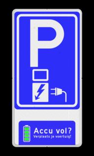 Verkeersbord Parkeerplaats met oplaadpunt voor elektrische voertuigen. Accu vol?Verplaats je voertuig Verkeersbord RVV E08o - accu vol verplaats voertuig Wit / blauwe rand, (RAL 5017 - blauw), BW101 SP19 - autolaadpunt, autolaadpunt, na 25 km, oplaadpalen, oplaadpaal, BE04, accu, vol, verplaats, voertuig, laadstation