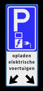 Verkeersbord parkeren elektrische voertuigen + pijlen - BE04f BE04f E08o - oplaadpunt -, Opladen, elektrische, voertuigen, Pijlen links - rechts - omlaag, Parkeerbord, parkeerplaats, eigen plaats, parkeren, RVV E04, p bord, BW101 SP19 - autolaadpunt, autolaadpunt, oplaadpalen, oplaadpaal, BE04, elektrisch, Opladen, Laadpaal