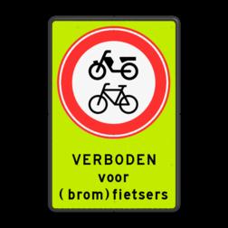 Verkeersbord Gesloten voor fietsers, bromfietsers en gehandicaptenvoertuigen Verkeersbord RVV C15 met eigen tekst - fluorescerende achtergrond C15 verbodsbord, verboden voor brommers, geen brommers, verboden, fietsen, C15, scooters, snorfietsen, bromfietsen, gehandicaptenvoertuigen