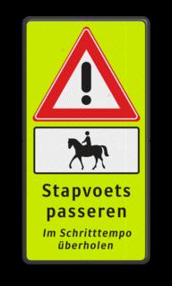 Verkeersbord J37 + OB01 ruiter te paard - Stapvoets passeren -  FLUOR Im Schrittempo überholen