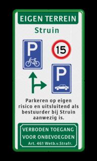 Verkeersbord Entree Struin - P route - tesktvlak verboden toegang artikel 461, eigen terrein, parkeerterrein,